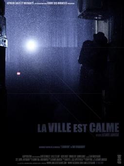 LA VILLE EST CALME de Alexandre Labrussiat