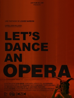LET'S DANCE AN OPERA de Louise Narboni